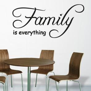 Family is everything, Familie wallsticker - Wallstickers med citat - Wallsticker i folie - Wallsticker i bedste kvalitet - Traditionel wallsticker med budskab