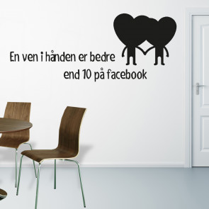Wallsticker med citat - Venner, wallsticker - Wallsticker i den farve og størrelse, du ønsker - Facebook wallsticker